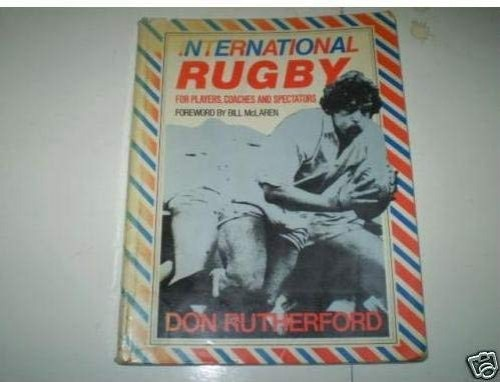 International Rugby By Don Rutherford