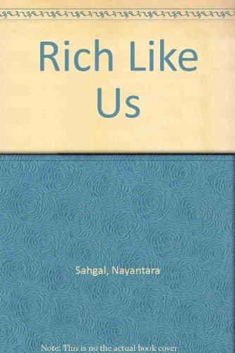 Rich Like Us By Nayantara Sahgal