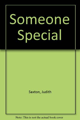 Someone Special By Judith Saxton