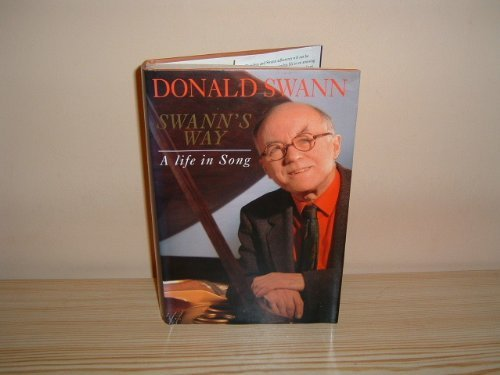 Swann's Way: A Life in Song By Donald Swann