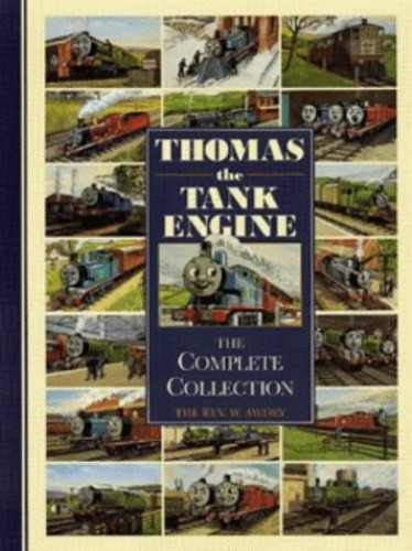 Thomas the Tank Engine: The Complete Collection by Rev. Wilbert Vere Awdry