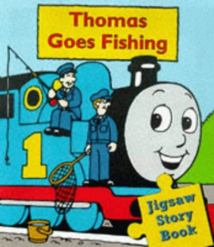 Thomas Goes Fishing By Rev. Wilbert Vere Awdry