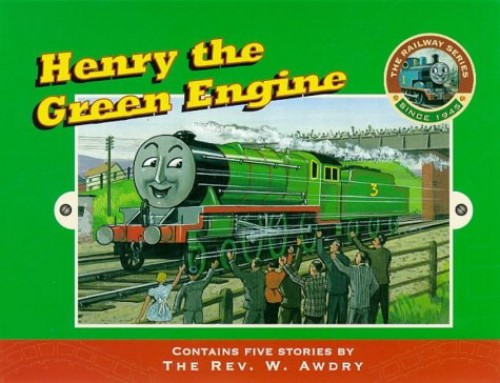 Henry the Green Engine By Rev. Wilbert Vere Awdry
