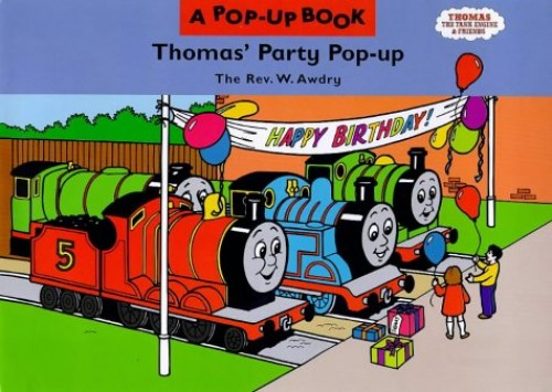Thomas' Party Pop-up by Rev. Wilbert Vere Awdry