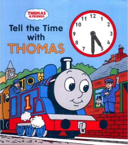 Tell the Time with Thomas By Rev. Wilbert Vere Awdry