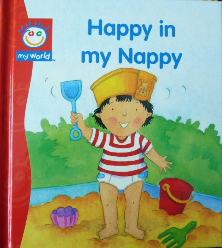 Happy in My Nappy By Illustrated by Louise Comfort