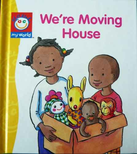 We're Moving House By Illustrated by Ann Johns
