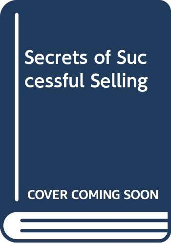 Secrets of Successful Selling By Tony Adams