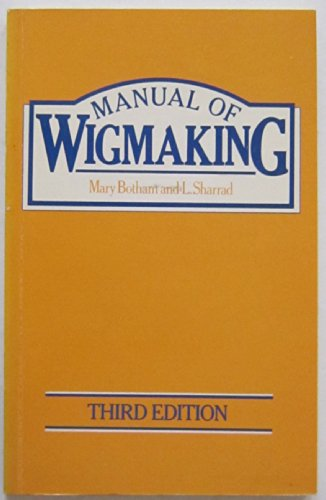 Manual of Wig-making By Mary Botham