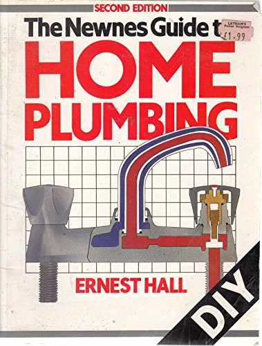 Newnes Guide to Home Plumbing By Ernest Hall