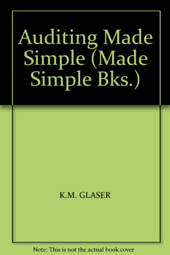 Auditing Made Simple (Made Simple Books) By K.M. Glaser