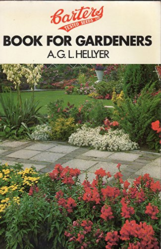 Carter's Book for Gardeners By A.G.L. Hellyer