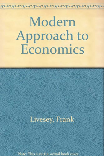 Modern Approach to Economics By Frank Livesey
