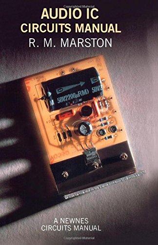 Audio IC Circuits Manual By R. M. Marston