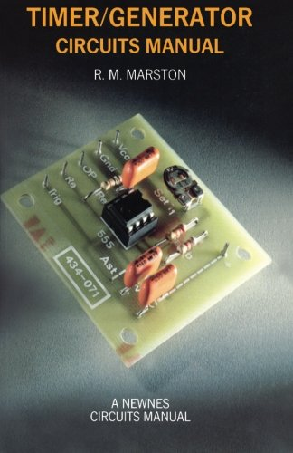 Timer/Generator Circuits Manual By R.M. Marston