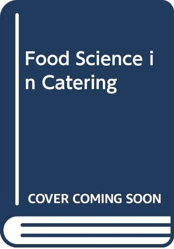 Food Science in Catering By G.V. Robins