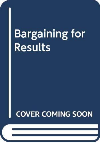 Bargaining for Results By John Winkler