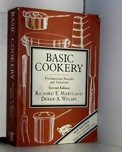 Basic Cookery By Richard E. Martland