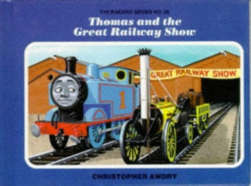 Thomas and the Great Railway Show By Christopher Awdry