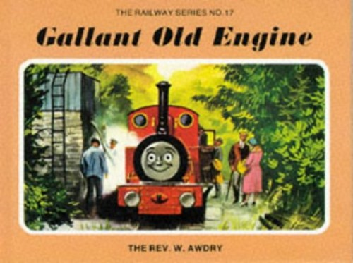 Gallant Old Engine By Rev. Wilbert Vere Awdry
