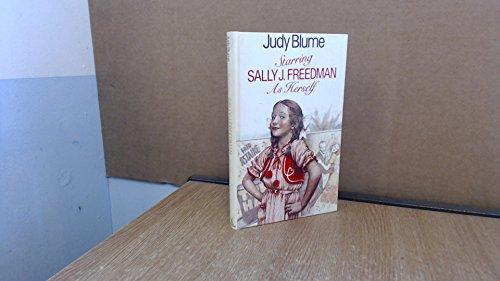 Starring Sally J.Freedman as Herself By Judy Blume