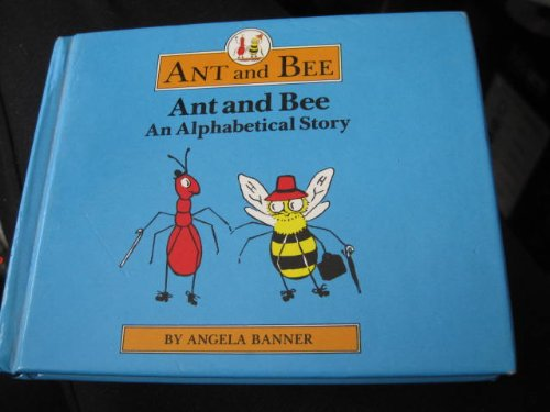 Ant-and-Bee-An-Alphabetical-Story-Ant-amp-Bee-by-Banner-Angela-0434929662-The