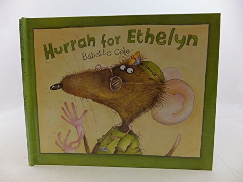 Hurrah for Ethelyn By Babette Cole