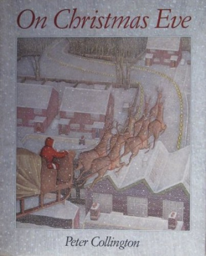 On Christmas Eve By Peter Collington