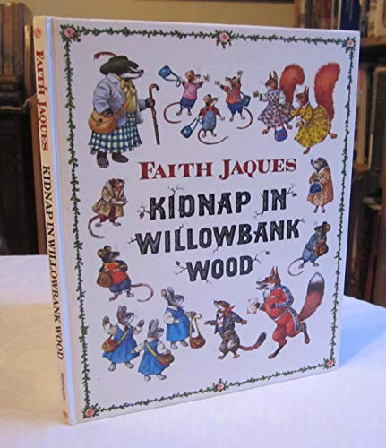 Kidnap in Willowbank Wood By Faith Jaques