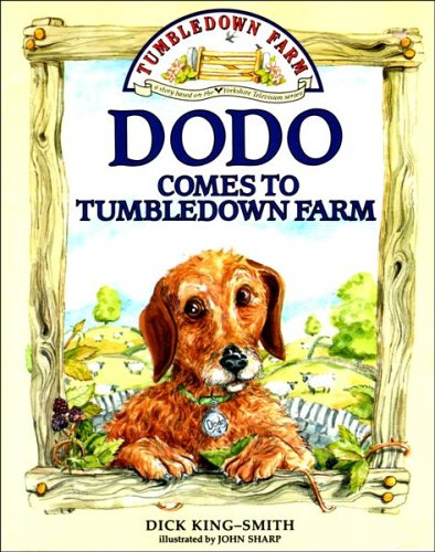 Dodo Comes to Tumbledown Farm By Dick King-Smith