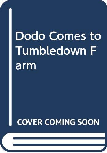 Dodo Comes to Tumbledown Farm By Dick King-Smith
