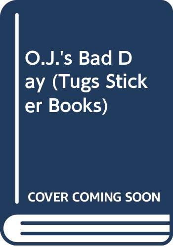 O.J.'s Bad Day By Penny Morris