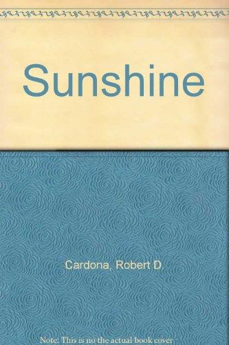 Sunshine By Robert D. Cardona