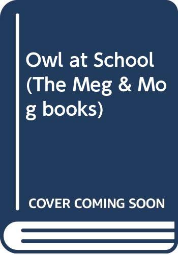 Owl at School By Helen Nicoll