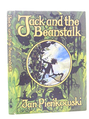 Jack and the beanstalk (The Jan Pienkowski fairy tale library) By Joseph Jacobs