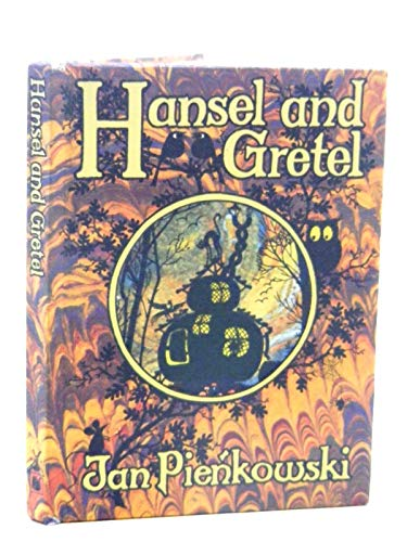 Hansel and Gretel (The Jan Pienkowski fairy tale library) By Jacob Grimm
