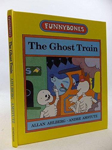 Ghost Train By Allan Ahlberg