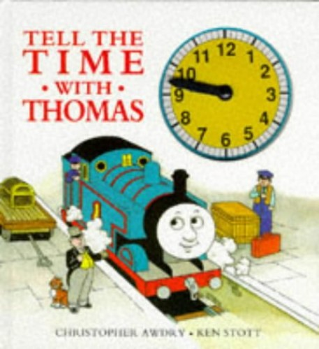 Tell the Time with Thomas By Christopher Awdry