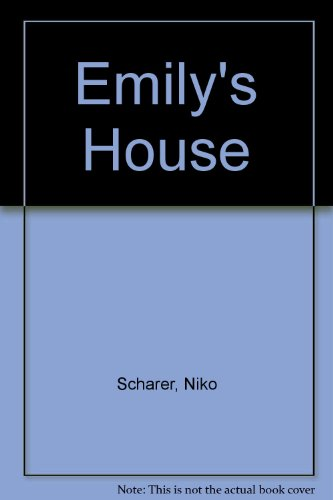 Emily's House By Niko Scharer