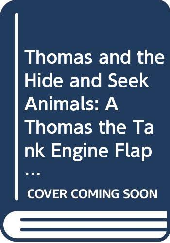 Thomas and the Hide and Seek Animals By Illustrated by Owain Bell