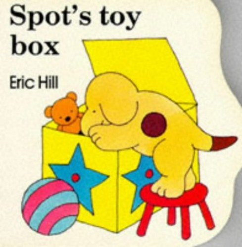 Spot in the Toybox By Eric Hill