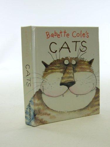 Babette Cole's Cats By Babette Cole