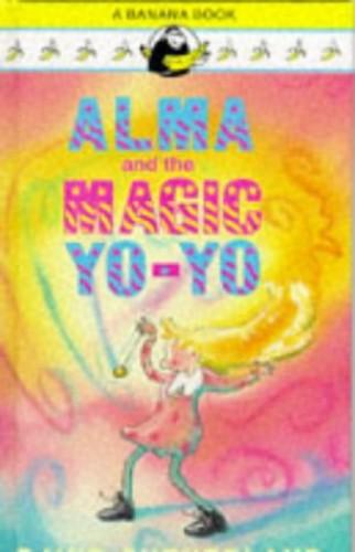 Alma and the Magic Yo-yo By David Sutherland