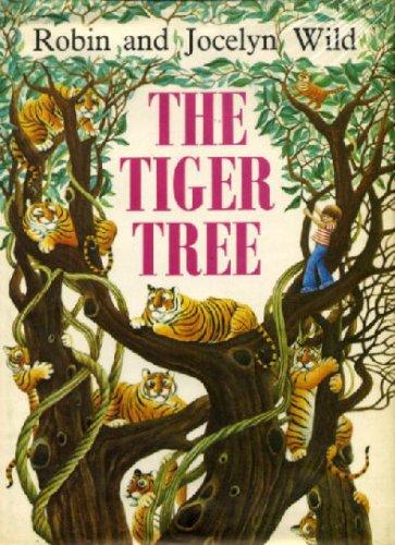 Tiger Tree, The By Jocelyn Wild