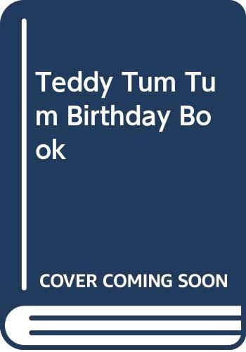 Teddy Tum Tum Birthday Book
