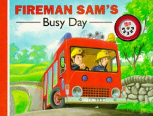 Fireman Sam's Busy Day By Illustrated by The County Studio