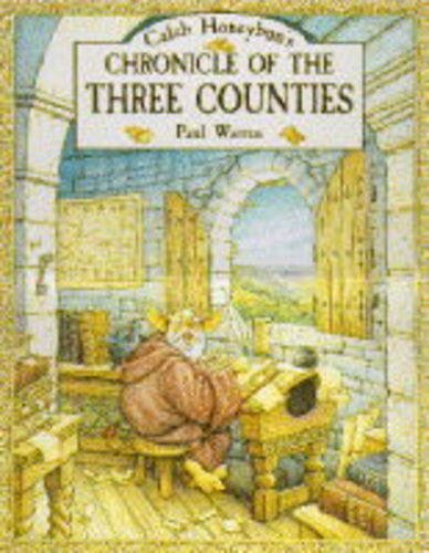Caleb Beldragon's Chronicle of the Three Counties By Paul Warren