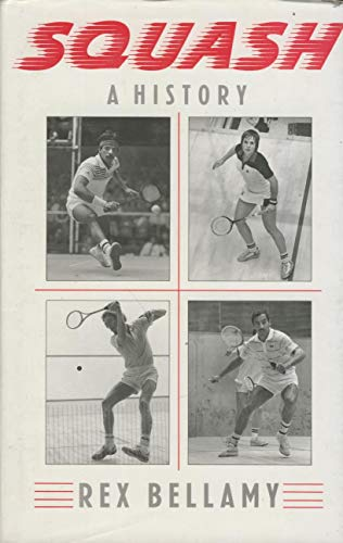 Squash By Rex Bellamy