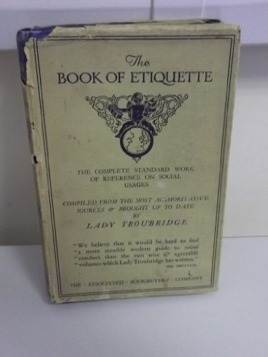 Book of Etiquette By Lady L. Troubridge