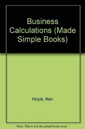 Business Calculations (Made Simple Books) By Ken Hoyle